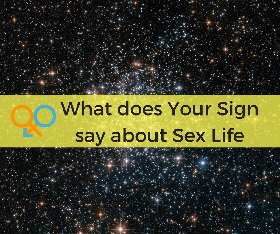 Sex Life & Astrology - What does Your Sign say about Sex