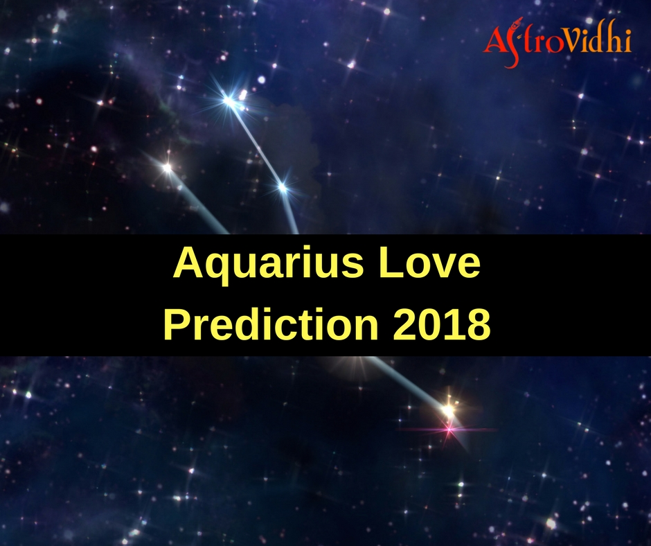 Aquarius Love Prediction 2018