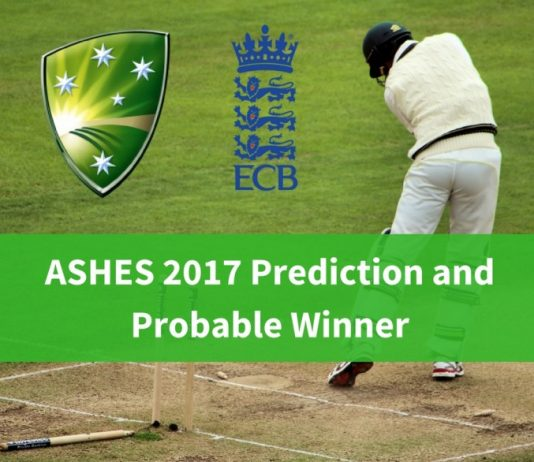 ASHES 2017 Prediction and Probable Winner