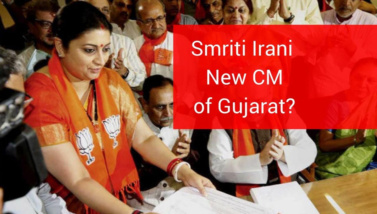 Smriti Irani New CM of Gujarat