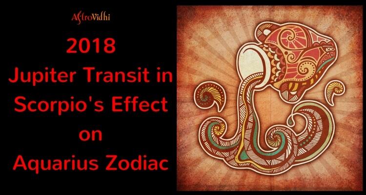 2018 Jupiter Transit in Scorpio Effect on Aquarius Zodiac