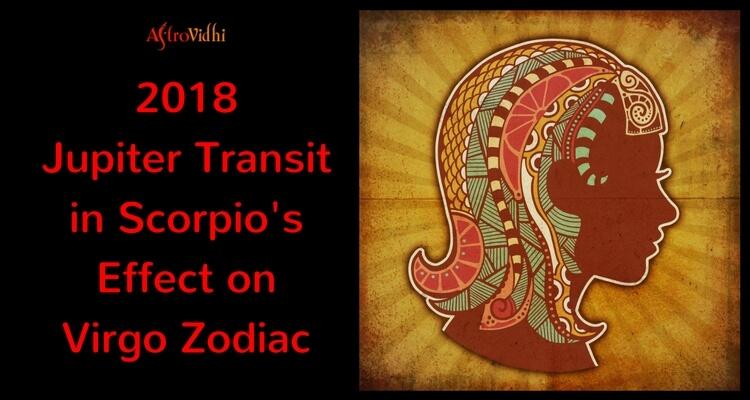 2018 Jupiter Transit in Scorpio Effect on Virgo Zodiac