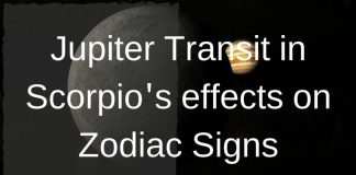 Jupiter Transit in Scorpios effects on Zodiac Signs