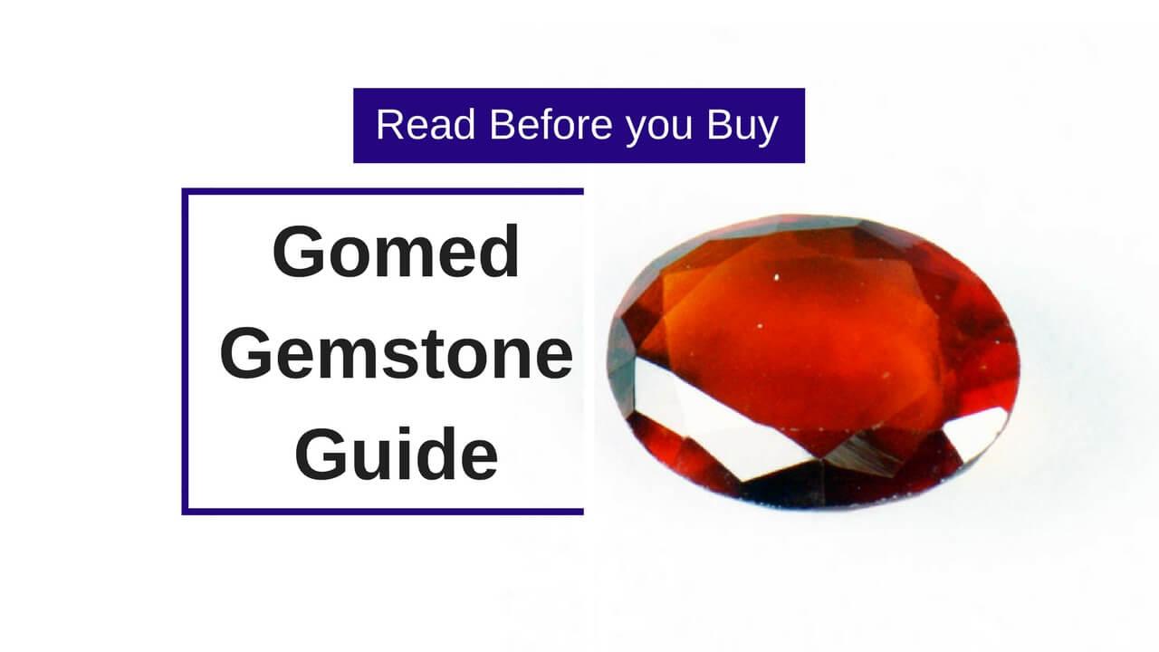 Gomed Gemstone Guide