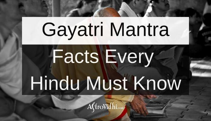 Gayatri Mantra Facts