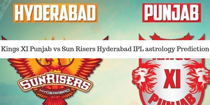 Sunrisers hyderabad vs Kings Xi punjab ipl astrology prediction