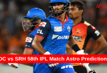 Dc vs SRH 58th IPL Astro Prediction